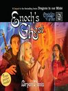 Enoch&#39;s Ghost (MP3): Oracles of Fire Series, Book 2